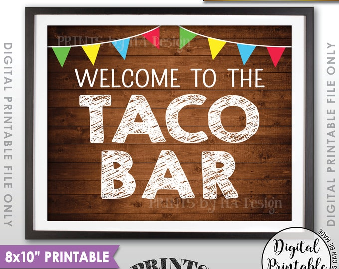 """Welcome to the Taco Bar Sign, Fiesta Taco Sign, Wedding Shower Birthday Graduation Party, 8x10"""" Rustic Wood Style Printable Instant Download"""