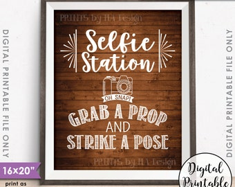 """Selfie Station Sign, Grab a Prop and Strike a Pose Selfie Sign, Photobooth Sign, 8x10/16x20"""" Rustic Wood Style Instant Download Selfie Sign"""