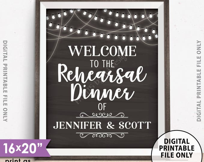 "Rehearsal Dinner Sign, Welcome to the Rehearsal Sign, Personalized PRINTABLE 8x10/16x20"" Chalkboard Style Wedding Rehearsal Dinner Poster"
