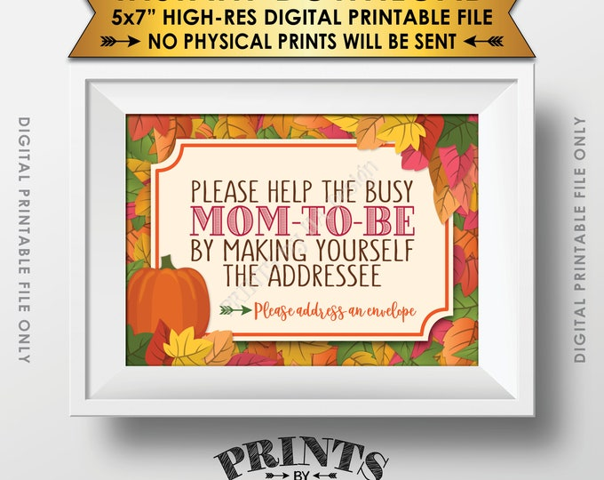 "Baby Shower Address Envelope Sign, Help the Mom-to-Be Address an Envelope, Fall Theme Shower, Autumn Theme PRINTABLE 5x7"" Instant Download"