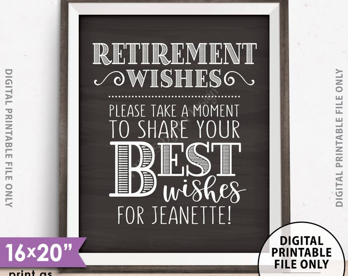 "Retirement Party Sign, Retirement Wishes Please Leave Your Best Wishes for the Retiree, Custom Chalkboard Style PRINTABLE 8x10/16x20"" Sign"