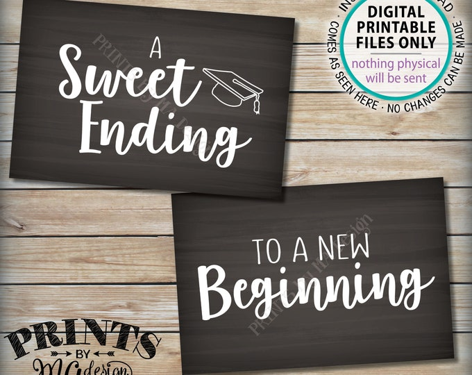 "A Sweet Ending to a New Beginning Graduation Party Sign, Graduation Sweet Treats, Grad Decor, Two Chalkboard Style PRINTABLE 4x6"" Signs <ID>"
