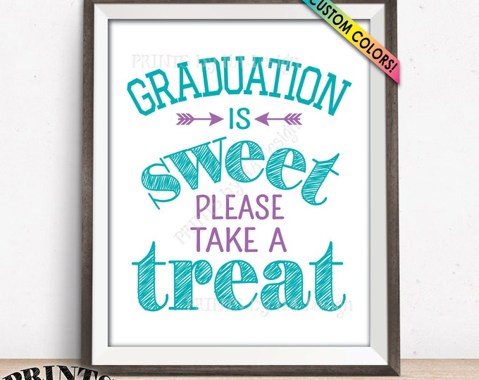"""Graduation Party Decoration, Graduation is Sweet Please Take a Treat, Candy Bar Graduation Sign, Cupcakes, Favors, PRINTABLE 8x10"""" Sign"""