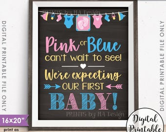 """First Baby Pregnancy Announcement, Pink or Blue Cant Wait to See We're Expecting Our 1st, Chalkboard Style PRINTABLE 16x20"""" Instant Download"""