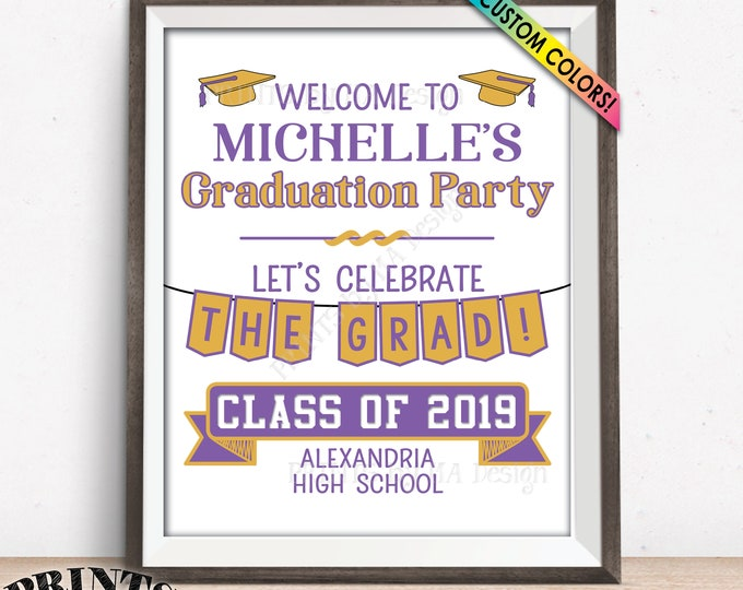 "Welcome to the Graduation Party Sign, Graduation Welcome Sign, Graduation Party Decorations, Custom PRINTABLE 8x10/16x20"" Graduation Sign"