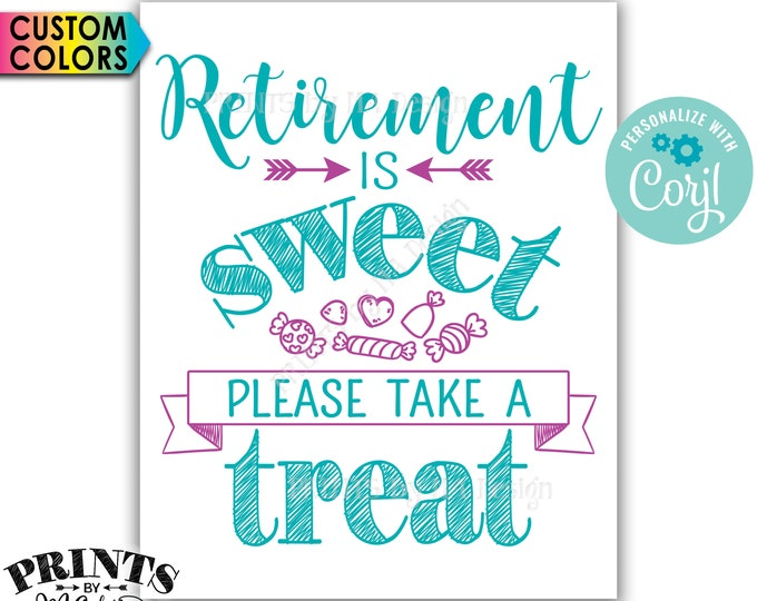"Retirement Party Sign, Retirement is Sweet Please Take a Treat Candy Bar Sign, PRINTABLE 8x10/16x20"" Sign <Edit Yourself with Corjl>"