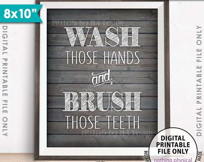 "Bathroom Rules, Wash Those Hands and Brush Those Teeth Bathroom Wall Art Bathroom Decor, Rustic Wood Style Printable 8x10"" Instant Download"