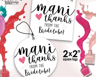 "Mani Thanks Nail Polish Favor, From the Bride-to-Be Mani Pedi Thank You Gift, Bridal Shower Favor, 2x2"" tags on 8.5x11"" PRINTABLE Sheet <ID>"