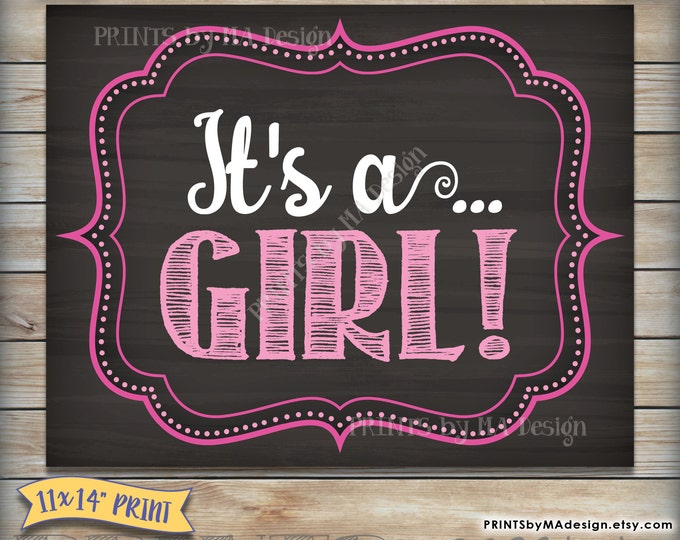 """It's a GIRL Sign, Gender Reveal Girl Announcement, Having a Girl, Pink Baby Girl,  Photo Prop, Chalkboard Style PRINTABLE 11x14"""" Sign <ID>"""