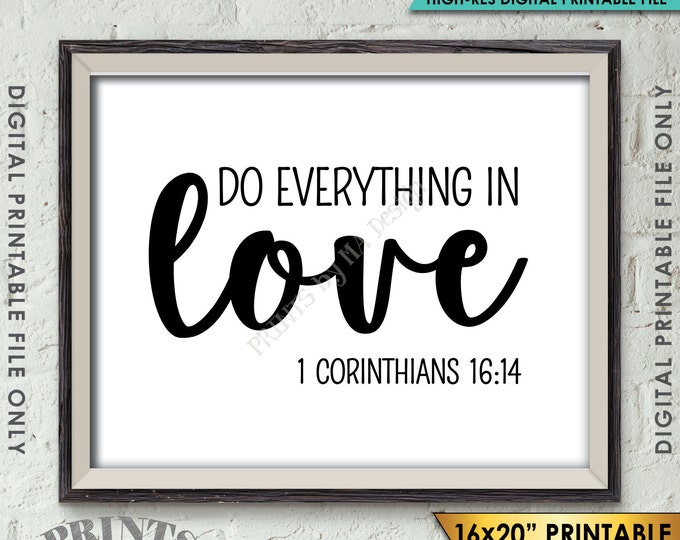 "Do Everything in Love Scripture Art 1 Corinthians 16:14, Valentine's Day, Bible Verse Art, Instant Download 8x10/16x20"" Printable Wall Decor"