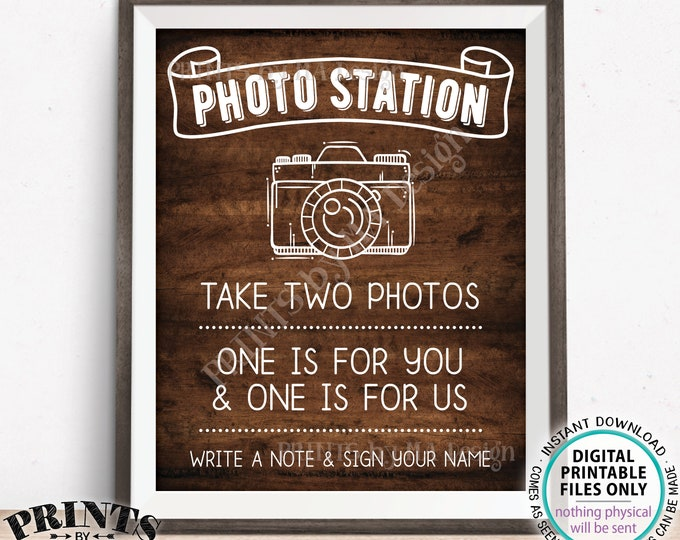 """Photo Station Sign, Take Two Photos, One is for You & One is for Us, Leave a Note, PRINTABLE 8x10/16x20"""" Rustic Wood Style Wedding Sign <ID>"""
