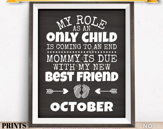 Baby Number 2 Pregnancy Announcement, My Role as an Only Child is Coming to an End in OCTOBER Dated Chalkboard Style PRINTABLE Sign <ID>