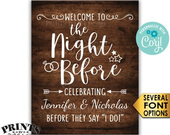 The Night Before Sign, Welcome to the Night Before Rehearsal Dinner Sign, PRINTABLE Rustic Wood Style Sign <Edit Yourself with Corjl>