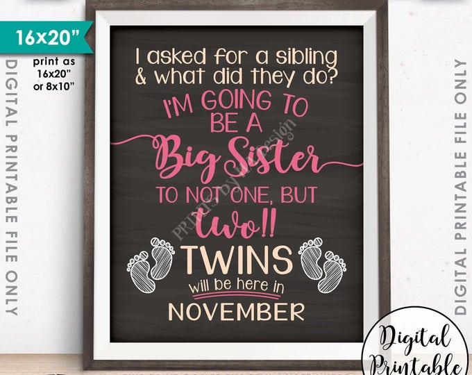 Twins Pregnancy Announcement Sign, Promoted to Big Sister to Twins due in NOVEMBER Dated Chalkboard Style PRINTABLE Twins Reveal Sign <ID>