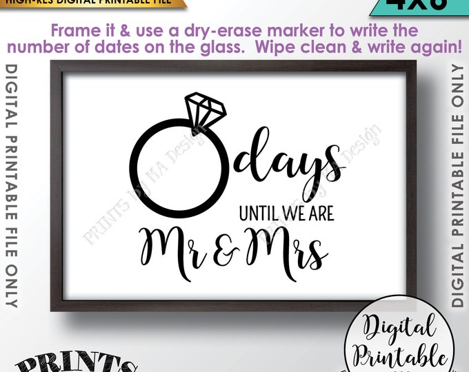 """Wedding Countdown Sign, Countdown to Wedding Sign, Days until we are Mr & Mrs Countdown, Bridal Shower, Instant Download 4x6"""" Printable File"""