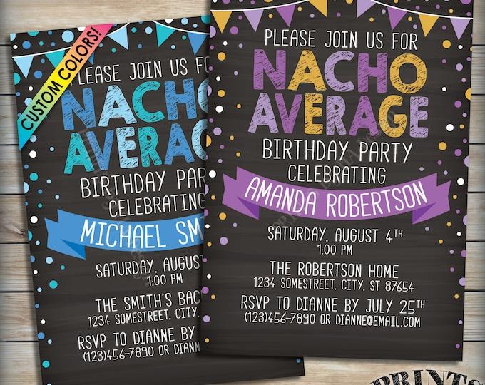 "Nacho Average Birthday Invitation, Fiesta Party Taco Theme Birthday Party Invite, Custom Colors PRINTABLE 5x7"" Chalkboard Style Invitation"