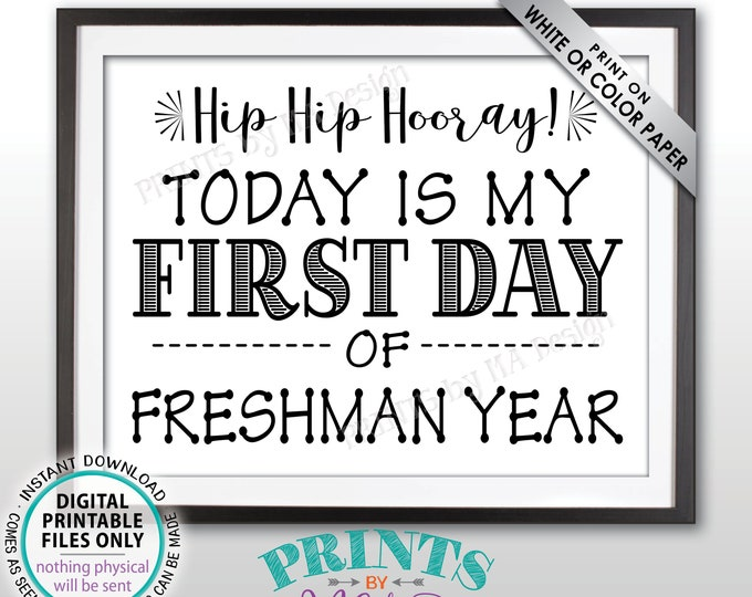 "SALE! First Day of School Sign, First Day of Freshman Year Sign, Back to School, Starting High School, Black Text PRINTABLE 8.5x11"" Sign"