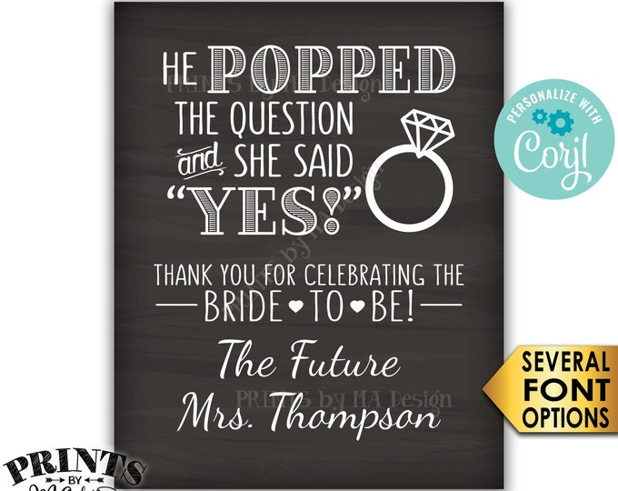 "Bridal Shower Sign, He Popped the Question & She Said Yes Wedding Shower Favors, PRINTABLE 8x10/16x20"" Sign <Edit Yourself with Corjl>"
