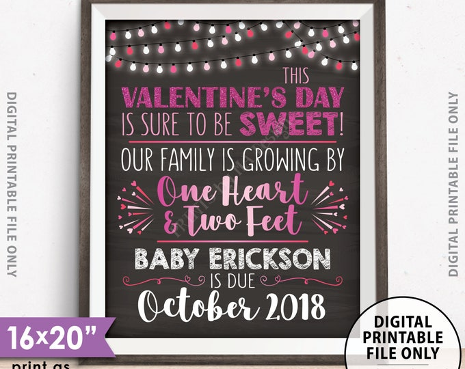 """Valentine's Day Pregnancy Announcement, Our family is growing by 1 Heart & 2 Feet, Custom Chalkboard Style PRINTABLE 8x10/16x20"""" Reveal Sign"""