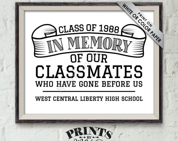 "In Memory Sign for Reunion Memorial, In Memoriam of the Classmates Who Have Gone Before Us, PRINTABLE 8x10"" Class Reunion Memory Sign"
