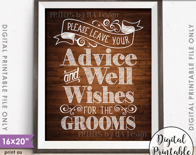 "Advice and Well Wishes, Please Leave your Advice & Well Wishes for the  Grooms, 8x10/16x20"" Rustic Wood Style Printable Instant Download"