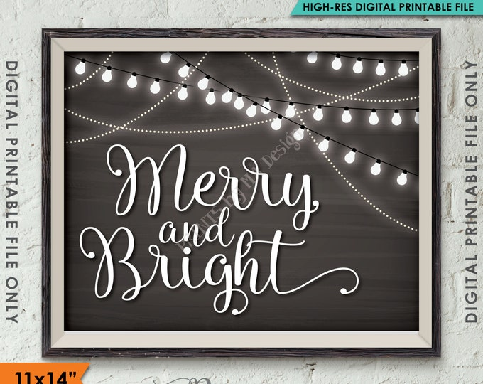 "Merry and Bright Sign, Christmas Sign, Christmas Lights, Christmas Photo, 11x14"" Chalkboard Style Instant Download Digital Printable File"