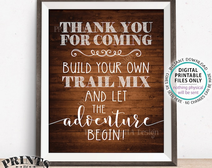 """Trail Mix Sign, Thank you for Coming, Build Your Own Trail Mix Bar Sign, PRINTABLE 8x10"""" Brown Rustic Wood Style Trail Mix Sign <ID>"""