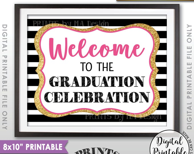 """Graduation Party Sign, Welcome to the Graduation Party Decoration, Celebration, Black Pink & Gold Glitter Printable 8x10"""" Instant Download"""