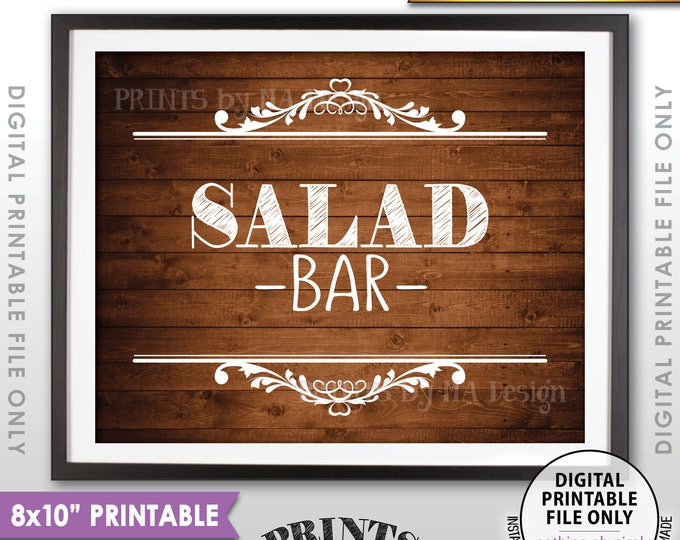 """Salad Bar Sign, Appetizers, Vegetables, Hors d'oeuvre, Graduation Birthday Retirement Wedding, PRINTABLE 8x10"""" Rustic Wood Style Sign <ID>"""