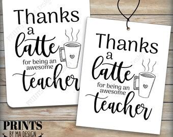 "Thanks a Latte Card, Gift Card Holder for Teacher Appreciation, Coffee Mug, Four 4.25x5.5"" Tags/Cards on PRINTABLE 8.5x11"" Sheet <ID>"