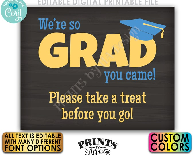 "So GRAD You Came Custom Graduation Party Decor, All Text is Editable, PRINTABLE 8x10/16x20"" Chalkboard Style Sign <Edit Yourself w/Corjl>"