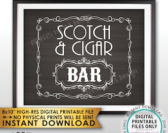 "Scotch & Cigar Bar Decor, Soctch and Cigar Bar Sign, Whiskey and Cigar Vintage Whiskey Gift, Chalkboard Style PRINTABLE 8x10"" Sign <ID>"