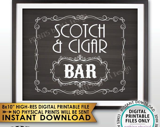 "Scotch & Cigar Bar Decor, Soctch and Cigar Bar Sign, Whiskey and Cigar Vintage Whiskey Gift, Chalkboard Style PRINTABLE 8x10"" Sign <ID>"