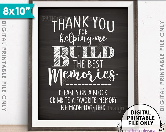 "Sign a Block Sign, Thank You for Helping Me Build Memories, Retirement, Graduation Party, PRINTABLE 8x10"" Chalkboard Style Memory Sign <ID>"