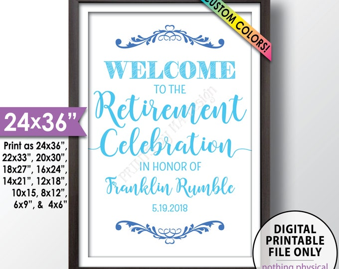 "Retirement Party Sign, Welcome to the Retirement Celebration, Retirement Party Welcome, Retiree Party Retirement Sign, PRINTABLE 24x36"" Sign"