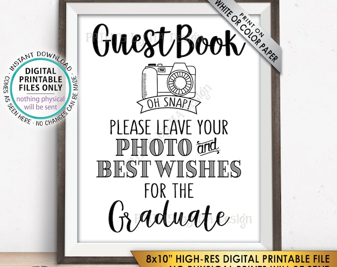 """Guestbook Photo Sign, Leave Photo and Best Wishes for the Graduate Graduation Party Selfie, PRINTABLE 8x10"""" Instant Download Graduation Sign"""