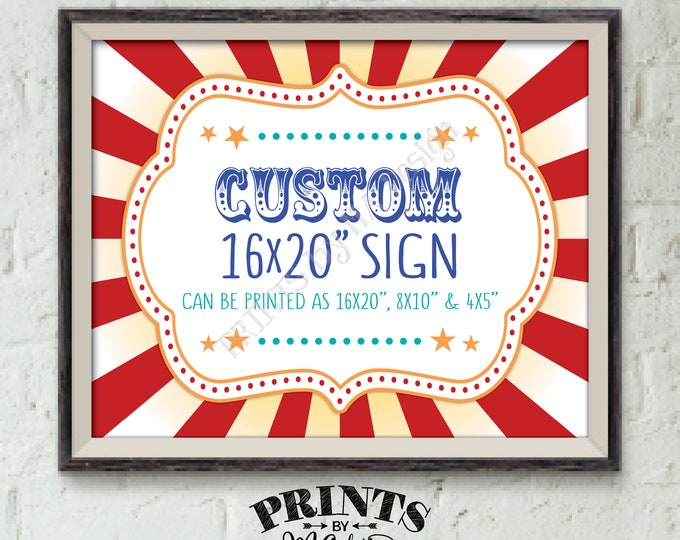 "Custom Carnival Sign Choose Your Text, Carnival Theme Party Sign, Carnival Birthday, Circus Theme Party, PRINTABLE 8x10/16x20"" Carnival Sign"