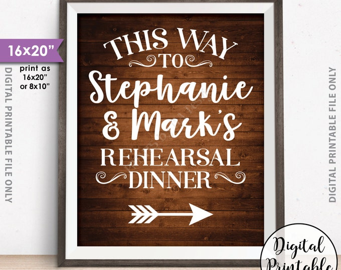 """Rehearsal Dinner Sign, Arrow Pointing This Way to the Rehearsal Dinner Directions Sign, 8x10/16x20"""" Rustic Wood Style Digital Printable Sign"""