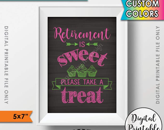 """Retirement Party Sign, Retirement is Sweet Please Take a Treat Cupcake Sign, Sweet Retirement Sign, 5x7"""" Printable Chalkboard Style Sign"""