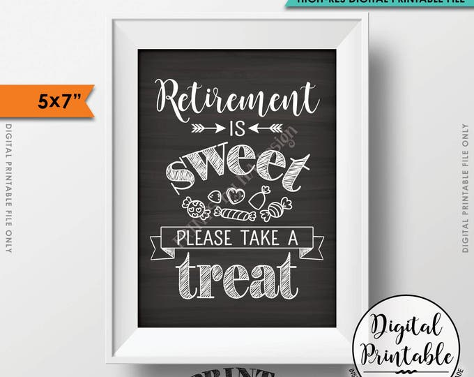 """Retirement Sign, Retirement is Sweet Please Take a Treat, Retirement Party Candy Bar 5x7"""" Chalkboard Style Printable Instant Download"""