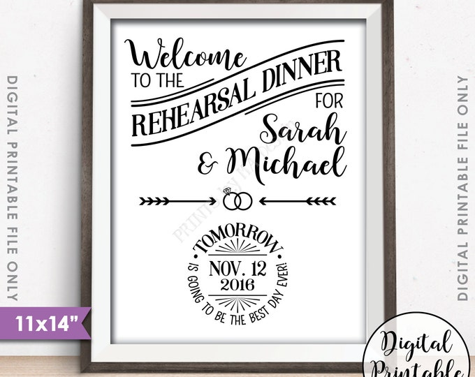 """Rehearsal Dinner Sign, Wedding Rehearsal Dinner Decor, Tomorrow is Going to Be The Best Day Ever, Wedding Sign, PRINTABLE 11x14"""" B&W Sign"""