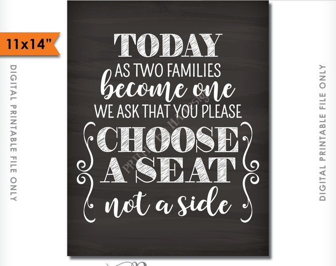 "Choose a Seat Not a Side Sign, Chalkboard Wedding Seating, Pick a Seat, two families become one, 11x14"" Instant Download Digital Printable"