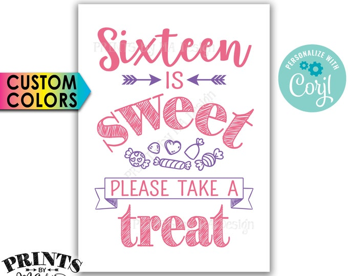 """Sweet 16 Party Sign, Sixteen is Sweet Please Take a Treat, Birthday Party Favors, PRINTABLE 5x7"""" Candy Sign  <Edit Yourself with Corjl>"""