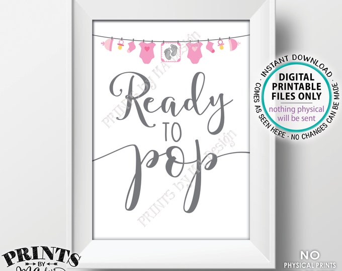 """Ready to Pop Sign, Pink Baby Shower Sign, Popcorn, Cake Pop, It's a Girl, Pink Baby Shower Decor, Baby Clothesline, PRINTABLE 5x7"""" Sign <ID>"""
