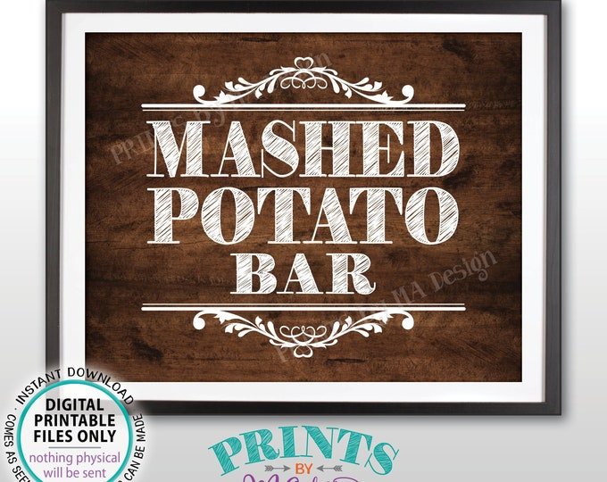 """Mashed Potato Bar Sign, Build Your Own Bowl of Potatoes Station, PRINTABLE 8x10"""" Rustic Wood Style Sign <ID>"""