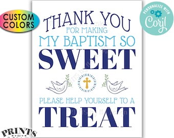 "Thank You for Making My Baptism so Sweet Please help yourself to a Treat, PRINTABLE 8x10/16x20"" Sign <Edit Colors Yourself with Corjl>"