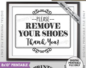 "Remove Shoes Sign, Please Remove Your Shoes, Entryway Sign, Entrance Sign, Mud Room Sign, Garage Sign, PRINTABLE 8x10"" Sign for Home <ID>"