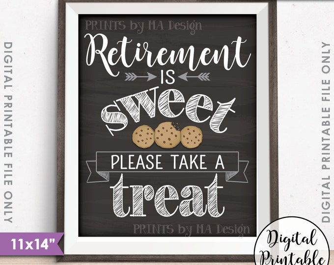 """Retirement Sign, Retirement is Sweet Please Take a Treat, Cookie, Retirement Party Sign, Chalkboard Style 16x20"""" Printable Instant Download"""