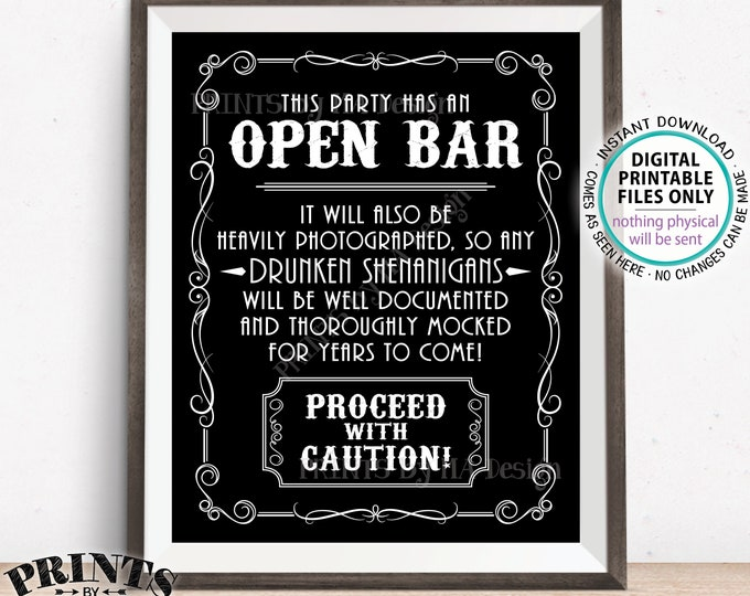 "Drunken Shenanigans Whiskey Theme Bar Sign, Party has an Open Bar Sign, Fun Documented Alcohol Caution Sign, PRINTABLE 8x10/16x20"" Sign <ID>"