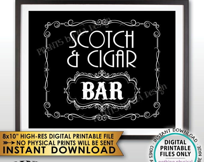 """Scotch & Cigar Bar Decor, Soctch and Cigar Bar Sign, Whiskey and Cigar Vintage Whiskey Gift, Black and White PRINTABLE 8x10"""" Sign <ID>"""
